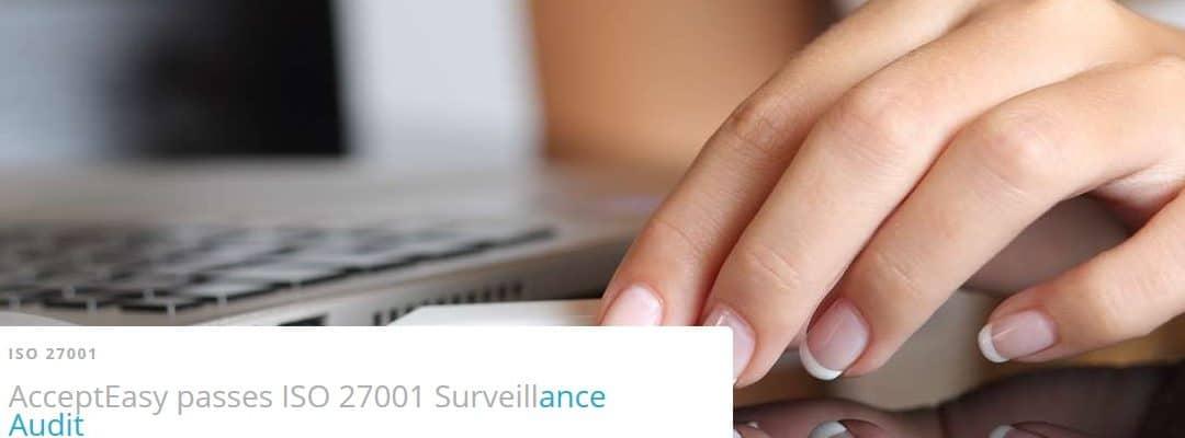 AcceptEasy besteht ISO 27001 Surveillance Audit